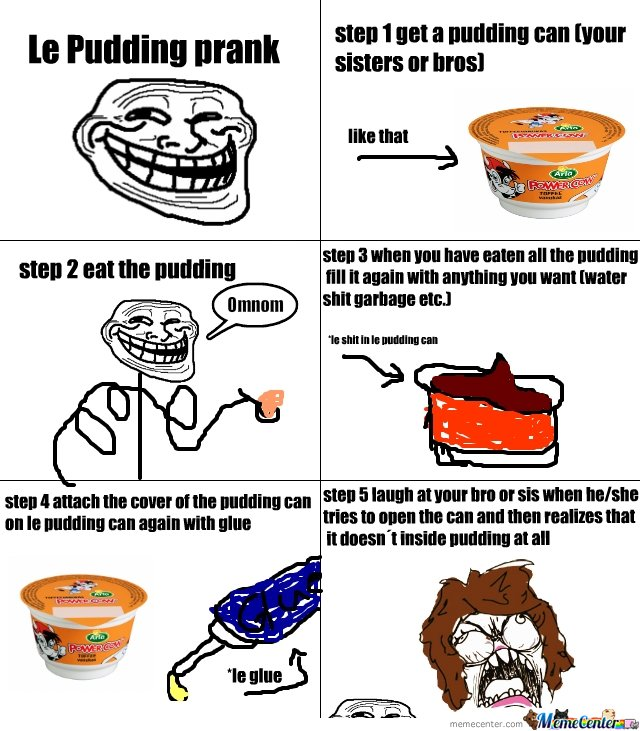 Pudding prank