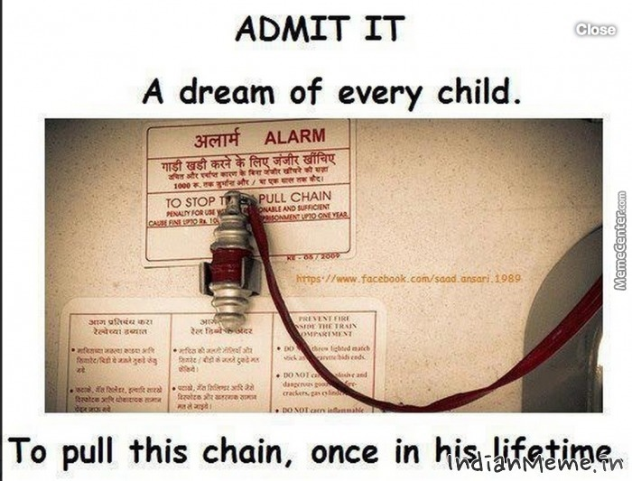 Pulling The Chain Adorable Pulling The Chain On An Indian Train By Memephotos Meme Center