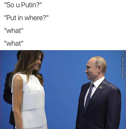 Putin His D**k Where It Don't Belong