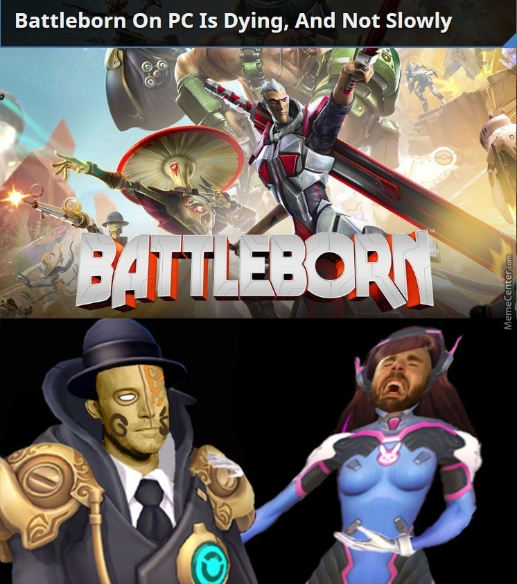 r i p battleborn 2016 2016_o_6901513 r i p battleborn, 2016 2016 by doulla meme center