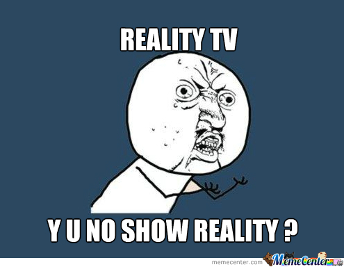 reality tv_o_1849287 reality tv by superkittypoop meme center