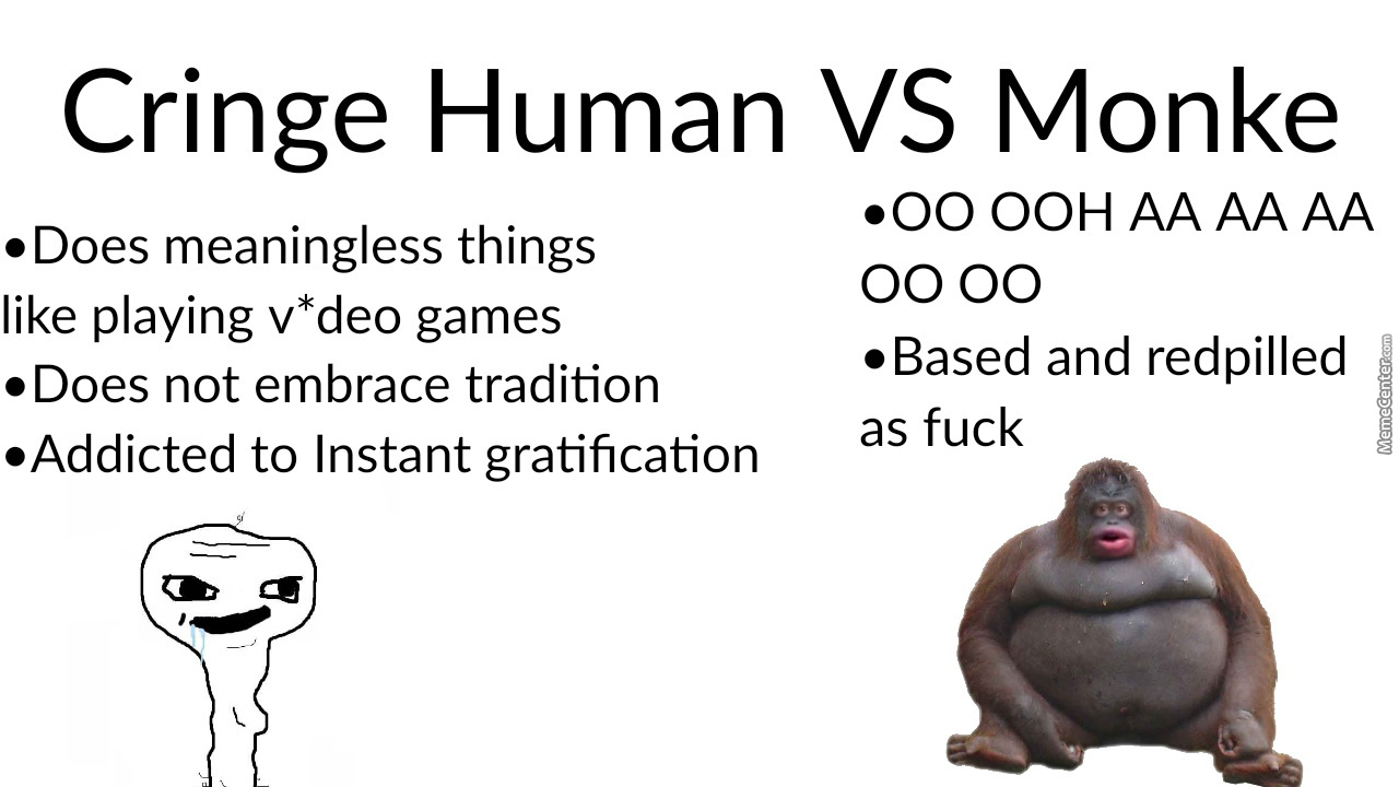 Reject Humanity, Embrace Monke
