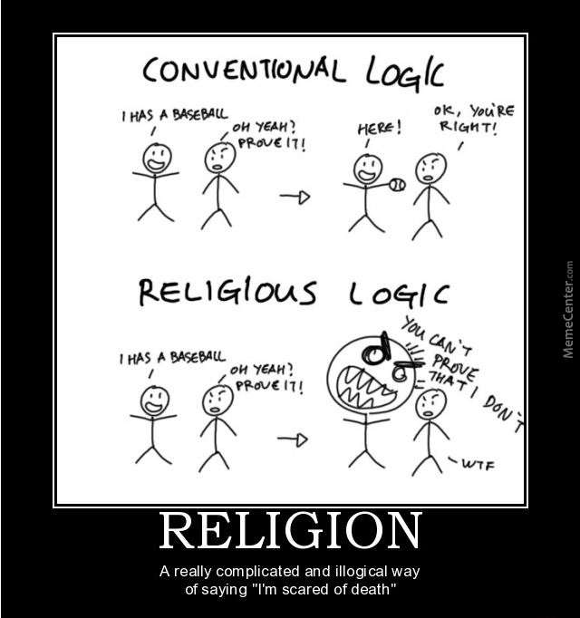 religion makes people abandon logic 10 reasons you should never have a religion   in this article i'll share 10 reasons why you must eventually abandon the baggage of organized religion if you wish to pursue conscious living in earnest  lay religious people (ie non-clergy), on the other hand, are encouraged to have lots of babies because that means more people are.