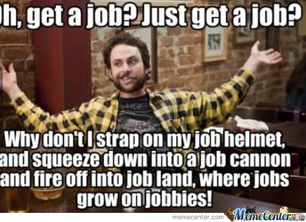 Response To Wife Telling Me To Get A Job