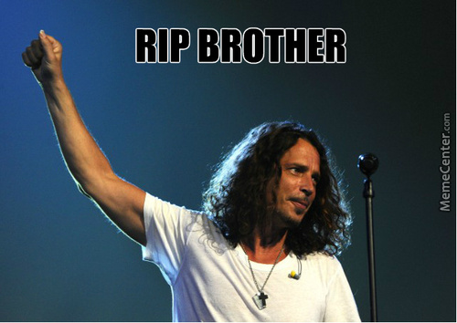 Rest In Peace Chris Cornell
