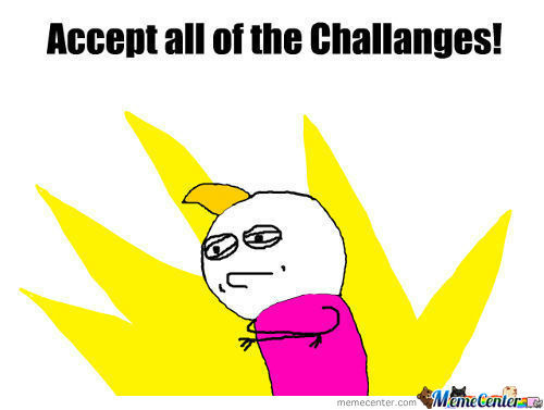 [RMX] Accept All Of The Challanges