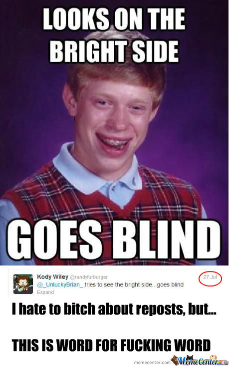 [RMX] Bad Luck Brian Goes Blind!