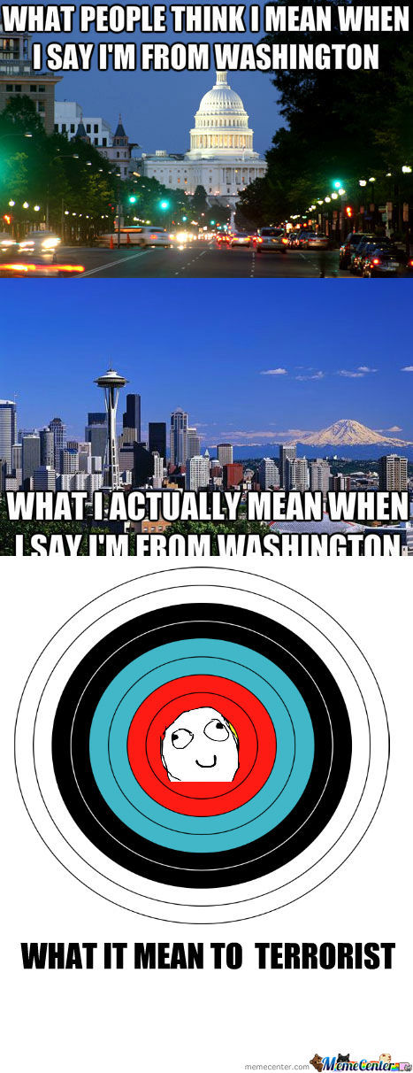 [RMX] Every Time I Say I'm From Washington