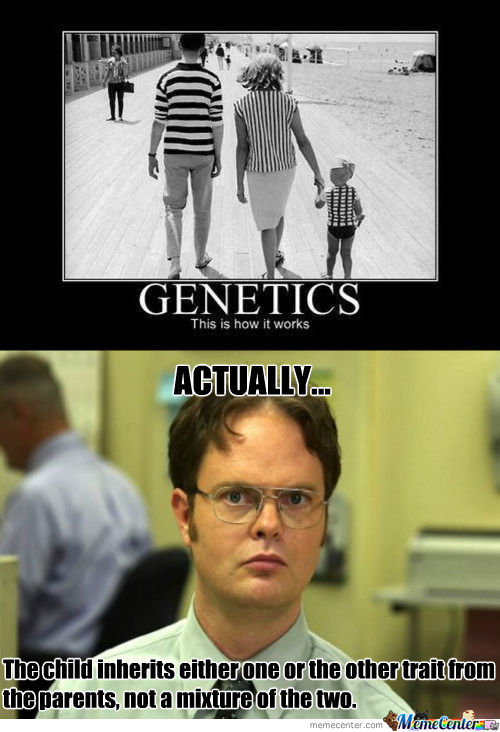 rmx genetics_o_479545 rmx] genetics by puhderder meme center,Genetics Meme