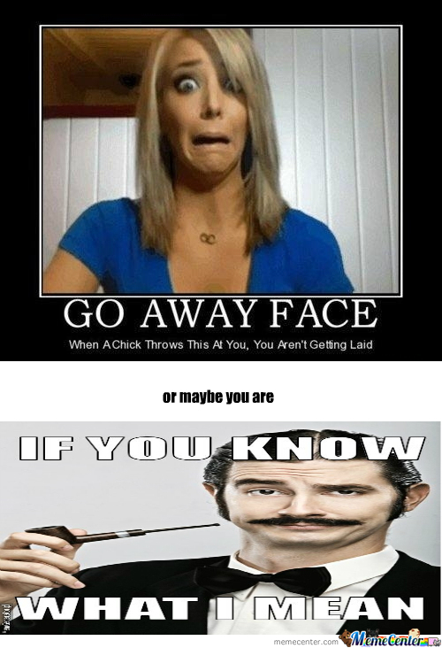 [RMX] Go Away Face ? by ameerramadan - Meme Center Go Away Meme