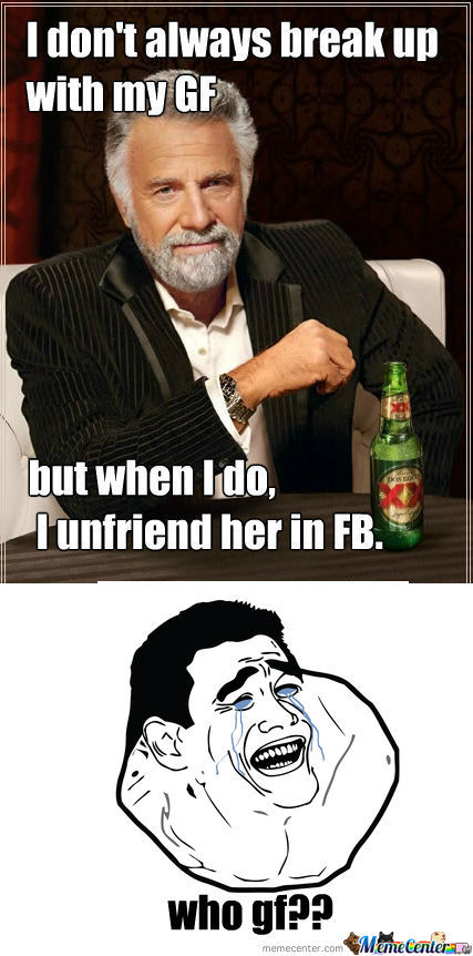 [RMX] I don't always break up with my girlfriend