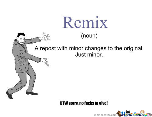 [Rmx] I Wager You Will Excrete In Your Pantaloons My Dear Sir When You See That This Post, In Fact, Is Not A Remix.