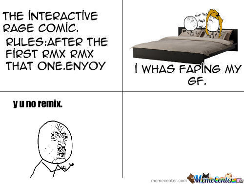 [RMX] Interactive Rage Comic