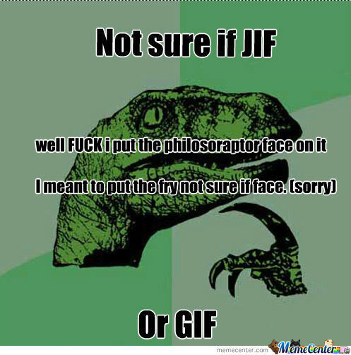 [RMX] Jif,gif Which Is It!