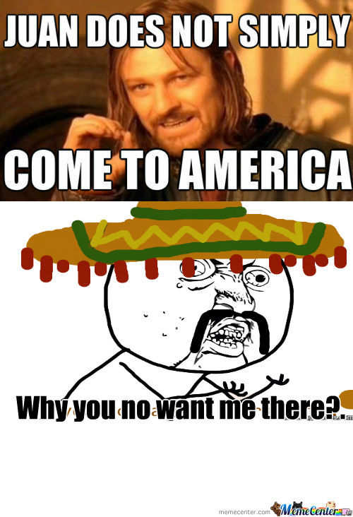 [RMX] Juan Does Not Simply Come To America