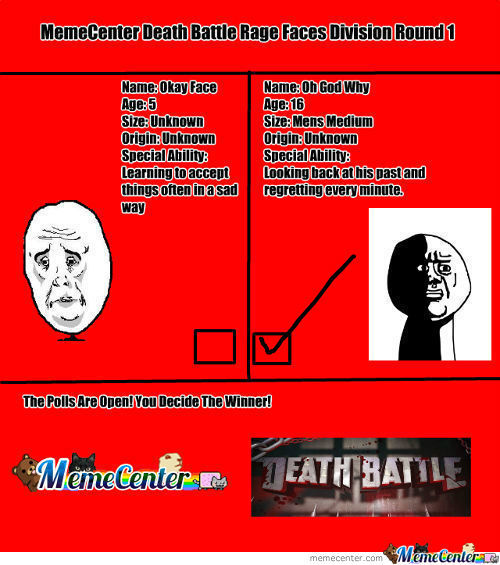 [RMX] Memecenter Death Battle Rage Faces Round 1: Okay Face V Oh God Why