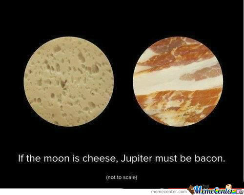 [RMX] Moon Is Cheese.. Jupiter Is Bacon