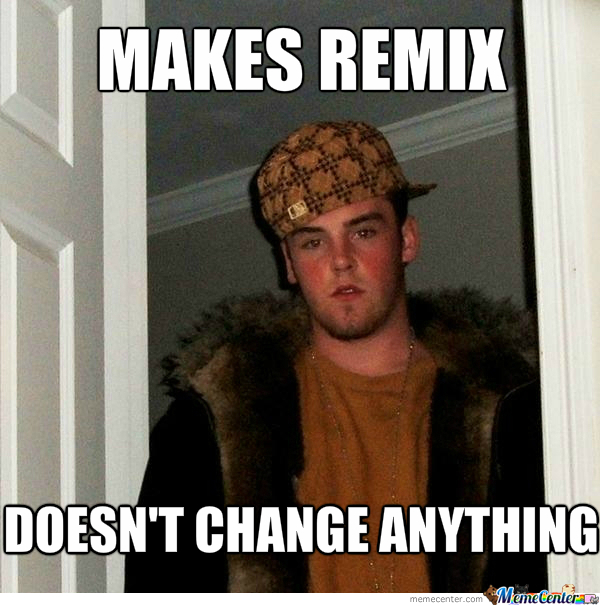 [RMX] Not Sure If Noob Or Scumbag