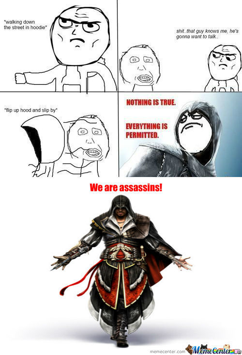[RMX] Nothing Is True , Everything Is Permitted ..