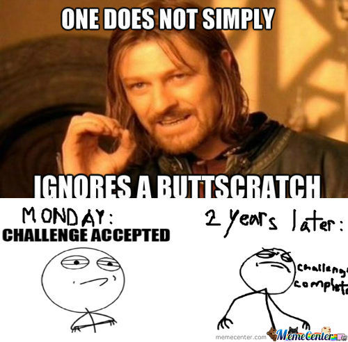 [RMX] One Does Not Simply Ignores A Buttscratch