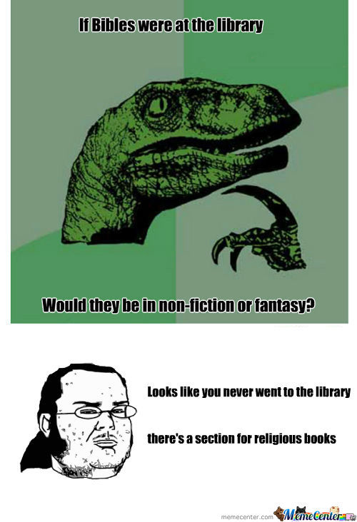 [RMX] Philosoraptor (If Bibles Were At The Library)
