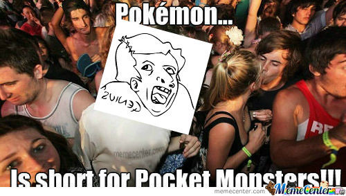 [RMX] Pocket Monsters, Because Pokemon Is To Mainstream