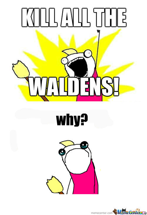 [RMX] Poor Walden