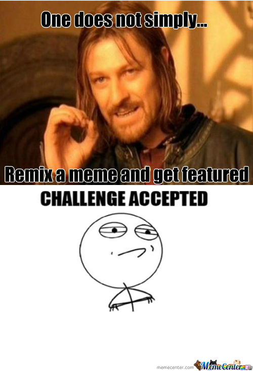 [RMX] {Rmx} One Does Not Simply