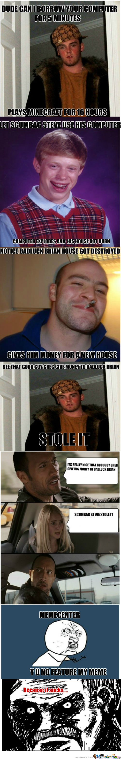 [RMX] Scumbag Steve Ruined Badluck Brian's Life Again