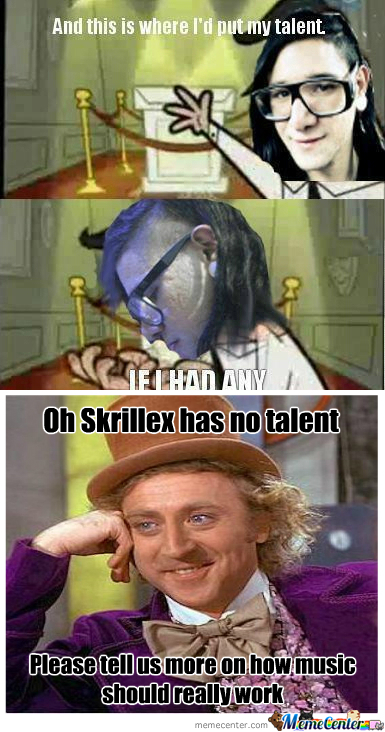 [RMX] Skrillex Has No Talent