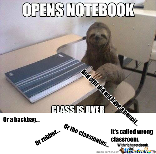 RMX] Sloth In Class by myrskyluoto - Meme Center
