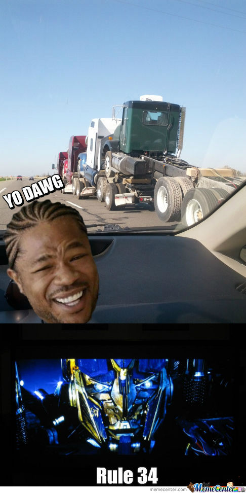 [RMX] Yo Dawg I Heard You Like Semi's