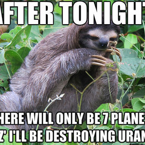 Romantic Slothy Pick Up Lines by snajath - Meme Center