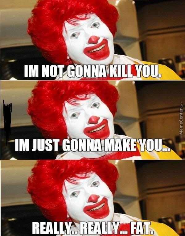 ronald mcdonald has killed more people than pennywise_o_5724037 ronald mcdonald has killed more people than pennywise by
