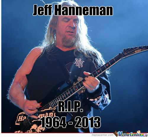 Sadly,one Of The Metal Giants Passed Away : (
