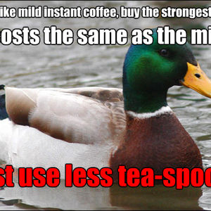 Save Money On Instant Coffee ;) by peter0305 - Meme Center #instantCoffee