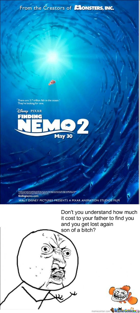 Screw That, Finding Nemo 2 Motherfucker!