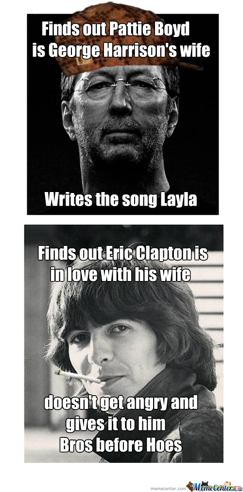 Scumbag Clapton And Good Guy George