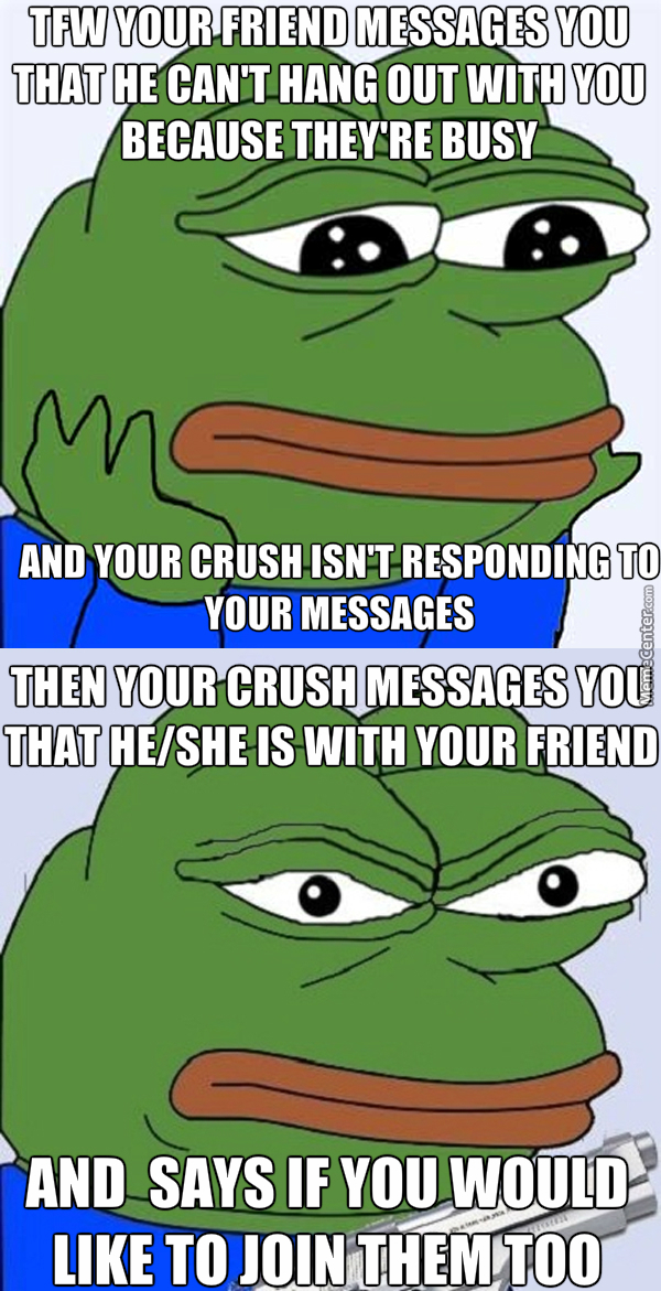 Scumbag Friend Tries To Steal Your Crush And Lies To You