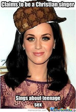 Scumbag Katy Pery Claims To Be A  Christian Singer