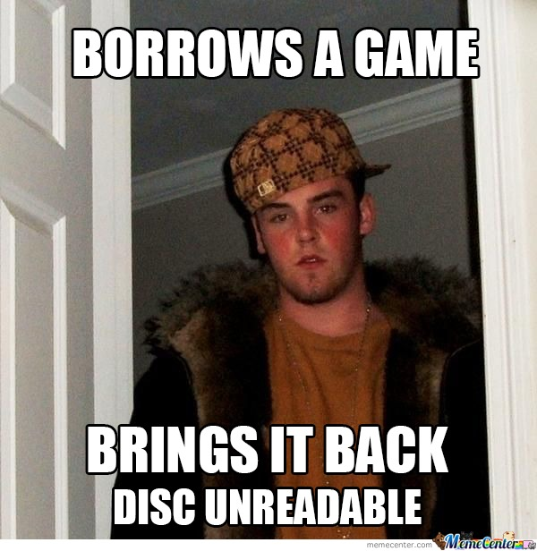 Scumbag Steve : Disc Unreadable