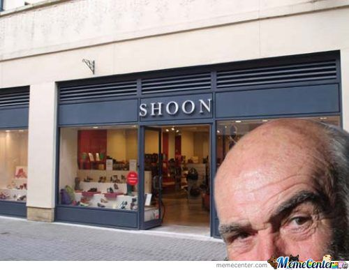 Sean Connery Is After You He'll Get You Shoon