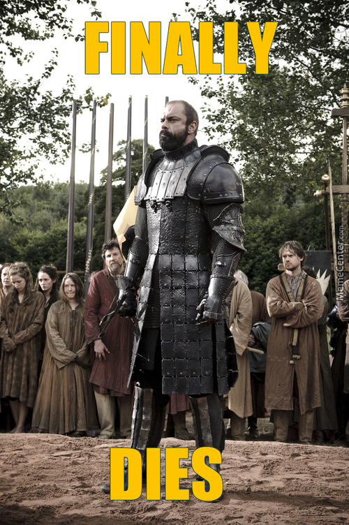 Ser Gregor Clegane Dies Of The Poisonous Wounds Inflicted Upon Him By Prince Oberyn Martell