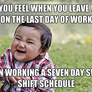 Seven Day Swing Shifts Relief By Rosescreek Meme Center