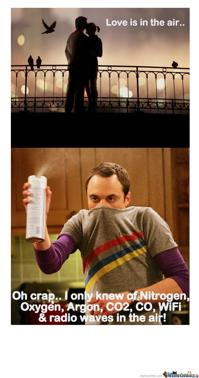 Sheldon Love In The Air By Yayyo Meme Center