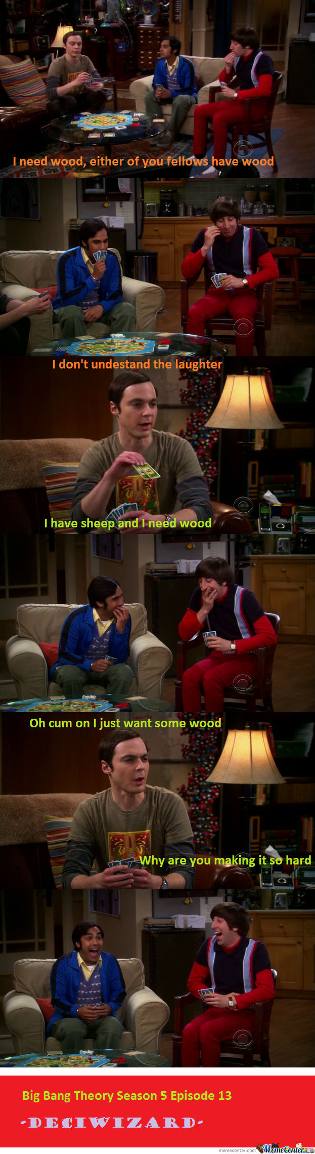 Sheldon Needs Wood...  Xd