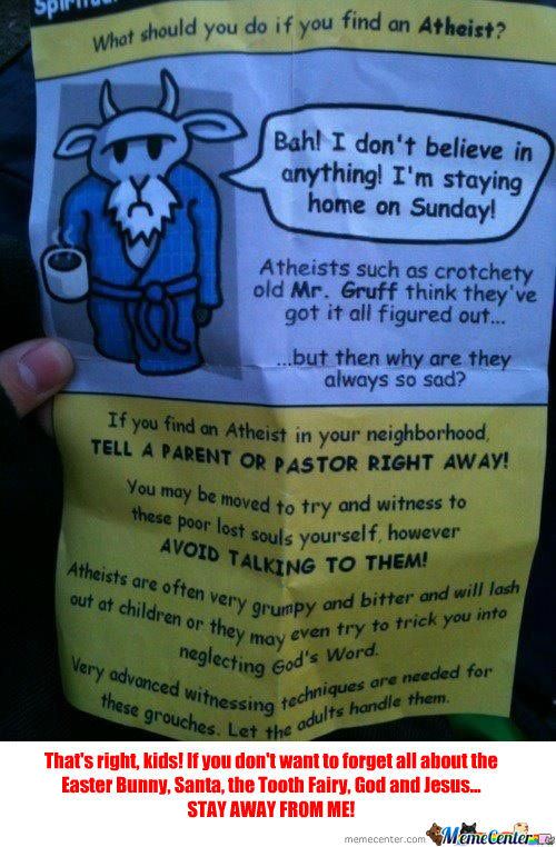 Shit! These Atheists Have It Too Easy Not Having To Lie... Make A Flyer!