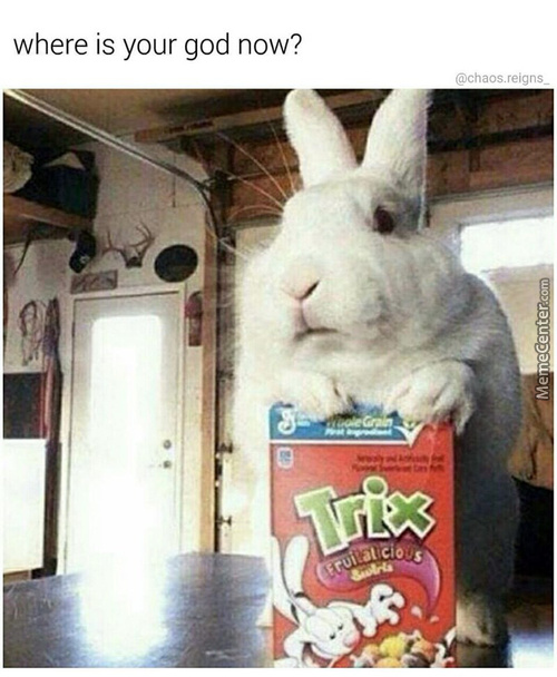 Silly Rabbit! Tricks Are For- Wait...