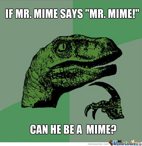 Since Mimes Cant Talk And All..