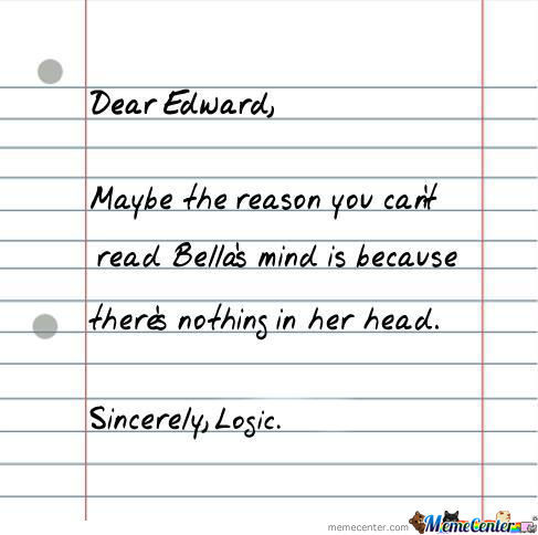 Dear Edward.. Sincerely, Logic.